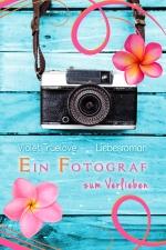 Ein_Fotograf_zum_Verlieben